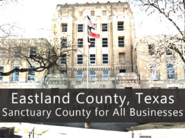 Picture of Eastland County Texas Courthouse - text reads: Eastland County Texas, Sanctuary County for All Business
