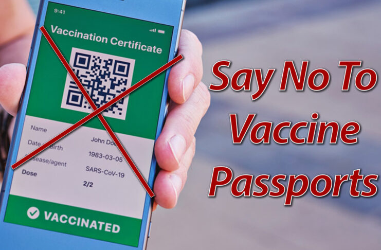Picture shows a mobile phone displaying a vaccination certificate. Text reads: Say Not To Vaccine Passports
